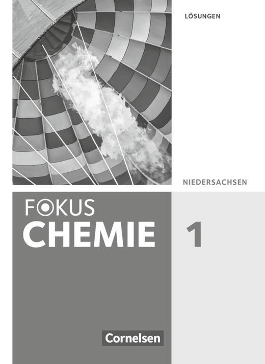 Fokus Chemie - Neubearbeitung - Lösungen - Band 1