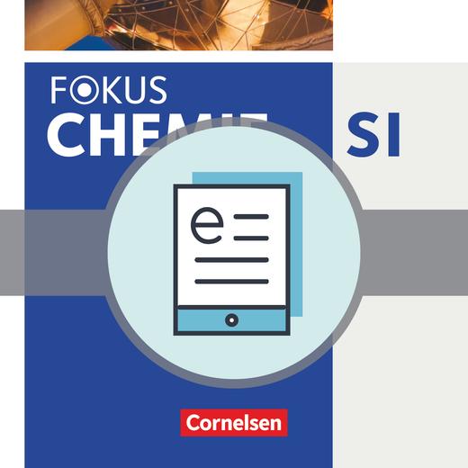 Fokus Chemie - Neubearbeitung - Schülerbuch als E-Book - Gesamtband