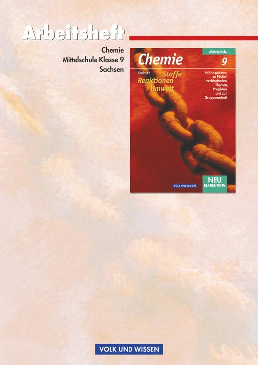 Chemie: Stoffe - Reaktionen - Umwelt - Arbeitsheft - 9. Schuljahr