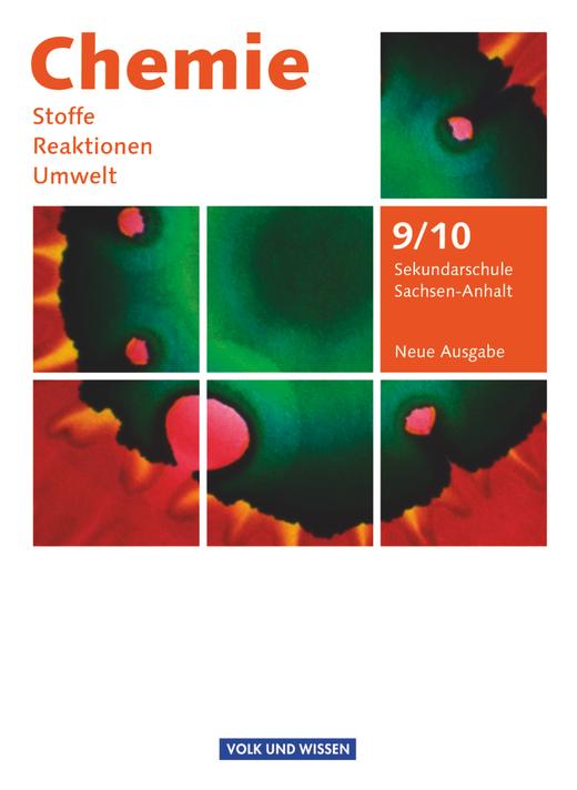 Chemie: Stoffe - Reaktionen - Umwelt (Neue Ausgabe) - Schülerbuch - 9./10. Schuljahr