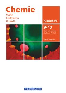 Chemie: Stoffe - Reaktionen - Umwelt (Neue Ausgabe) - Arbeitsheft - 9./10. Schuljahr
