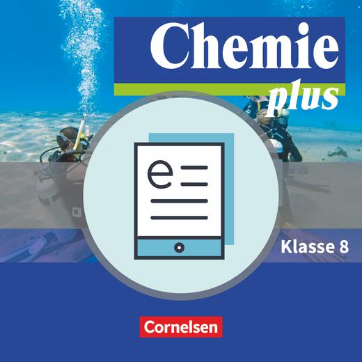 Chemie plus - Neue Ausgabe - Schülerbuch als E-Book - 8. Schuljahr