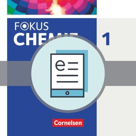 Fokus Chemie - Neubearbeitung - Schülerbuch als E-Book - Band 1
