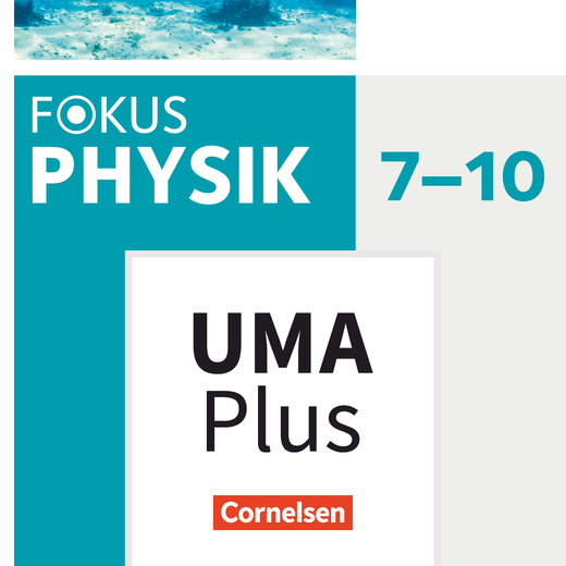 Fokus Physik - Neubearbeitung - Unterrichtsmanager Plus - mit Download für Offline-Nutzung - 7.-10. Schuljahr