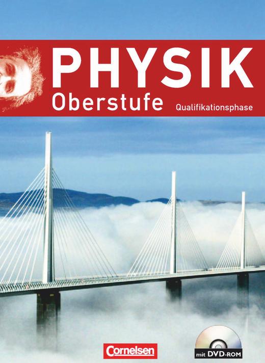 Physik Oberstufe - Schülerbuch mit DVD-ROM - Qualifikationsphase