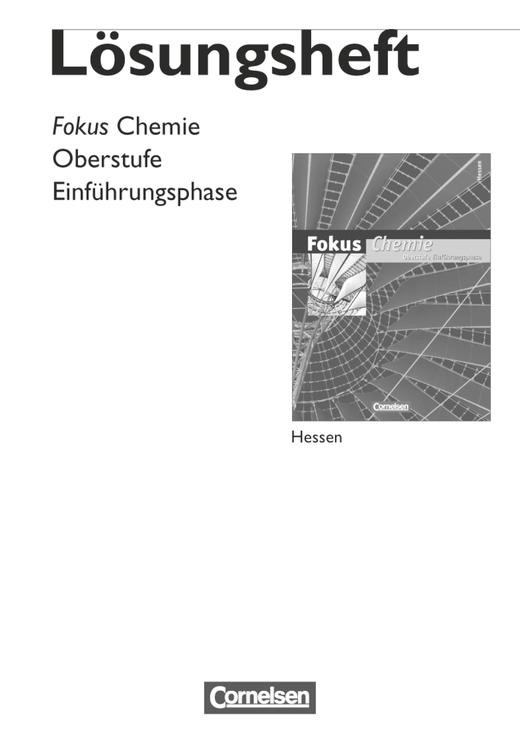 Fokus Chemie - Einführungsphase Oberstufe - Lösungen