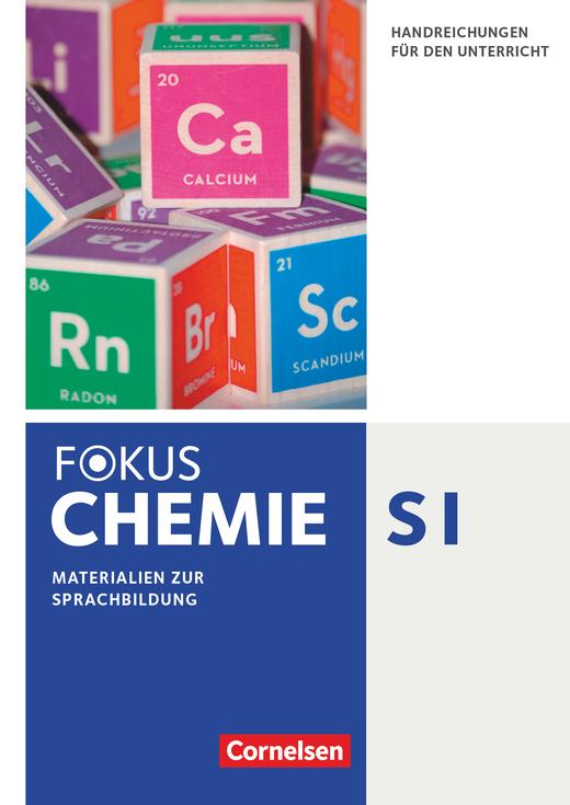 Fokus Chemie - Neubearbeitung - Handreichungen für den Unterricht - Materialien zur Sprachbildung