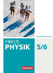 Fokus Physik - Neubearbeitung - Gymnasium Nordrhein-Westfalen G9