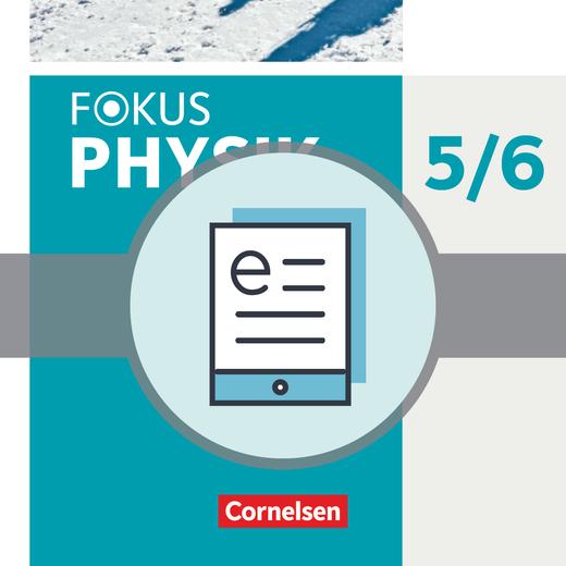 Fokus Physik - Neubearbeitung - Schülerbuch als E-Book - 5.-6. Schuljahr