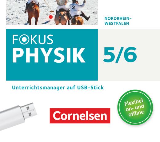 Fokus Physik - Neubearbeitung - Unterrichtsmanager Plus auf USB-Stick - 5.-6. Schuljahr