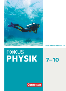 Fokus Physik - Neubearbeitung - Schülerbuch - 7.-10. Schuljahr
