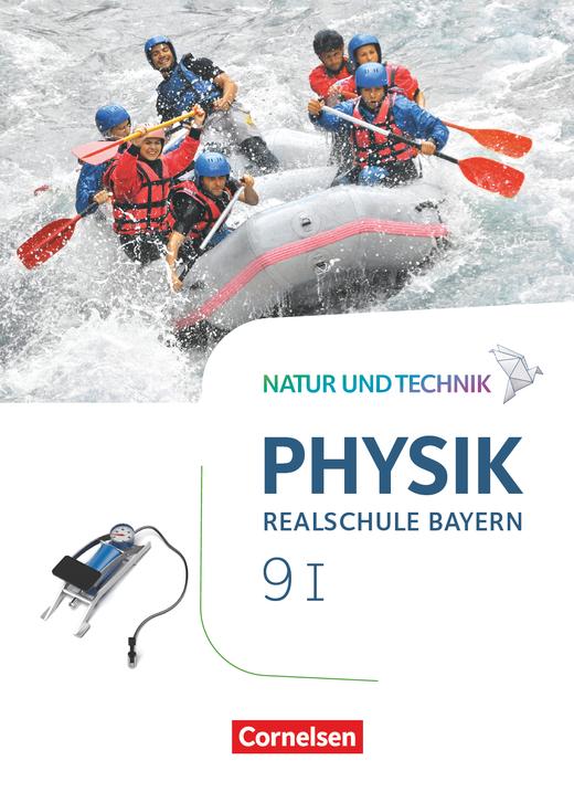 Natur und Technik - Physik Neubearbeitung - Schülerbuch als E-Book - Band 9: Wahlpflichtfächergruppe I