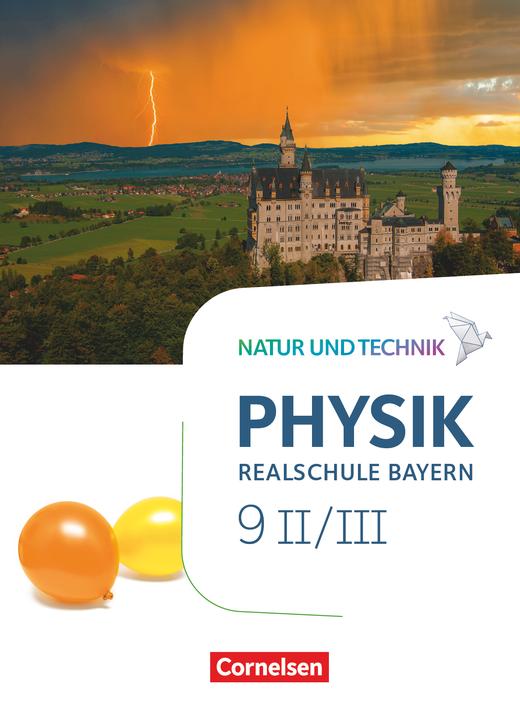 Natur und Technik - Physik Neubearbeitung - Schülerbuch als E-Book - Band 9: Wahlpflichtfächergruppe II-III