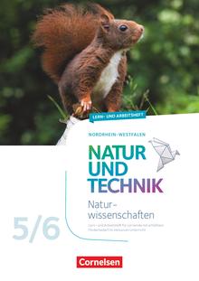 Natur und Technik - Naturwissenschaften: Neubearbeitung - Lern- und Arbeitsheft für Lernende mit erhöhtem Förderbedarf im inklusiven Unterricht - Arbeitsheft mit Lösungen - 5./6. Schuljahr
