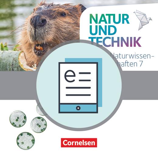 Natur und Technik - Naturwissenschaften: Neubearbeitung - Schülerbuch als E-Book - 7. Schuljahr