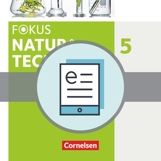 Fokus Biologie - Neubearbeitung - Schülerbuch als E-Book - 5. Jahrgangsstufe: Natur und Technik - Naturwiss. Arbeiten