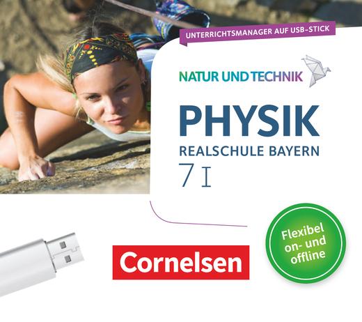 Natur und Technik - Physik Neubearbeitung - Unterrichtsmanager Plus auf USB-Stick - Band 7: Wahlpflichtfächergruppe I