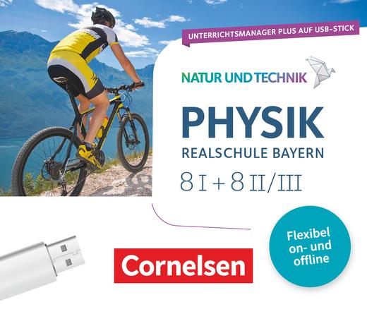 Natur und Technik - Physik Neubearbeitung - Unterrichtsmanager Plus auf USB-Stick - Band 8: Wahlpflichtfächergruppe I und II/III