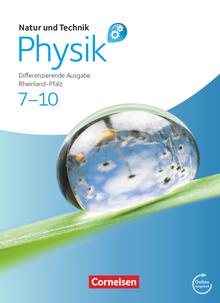 Natur und Technik - Physik: Differenzierende Ausgabe - Rheinland-Pfalz