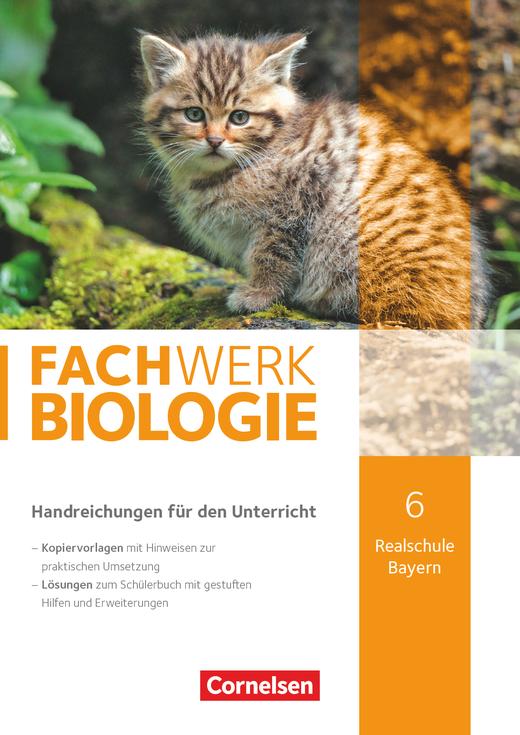 Fachwerk Biologie - Handreichungen für den Unterricht - 6. Jahrgangsstufe