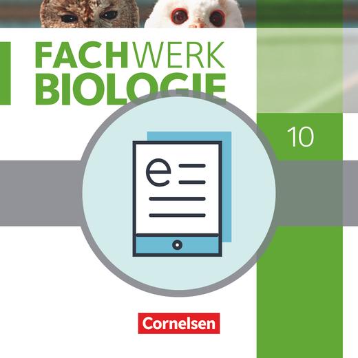 Fachwerk Biologie - Schülerbuch als E-Book - 10. Jahrgangsstufe