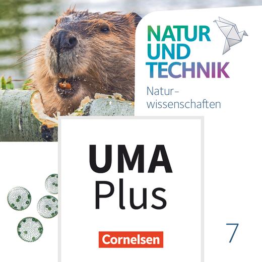 Natur und Technik - Naturwissenschaften: Neubearbeitung - Unterrichtsmanager Plus - mit Download für Offline-Nutzung - 7. Schuljahr