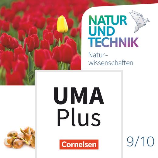 Natur und Technik - Naturwissenschaften: Neubearbeitung - Unterrichtsmanager Plus - mit Download für Offline-Nutzung - 9./10. Schuljahr: Naturwissenschaften