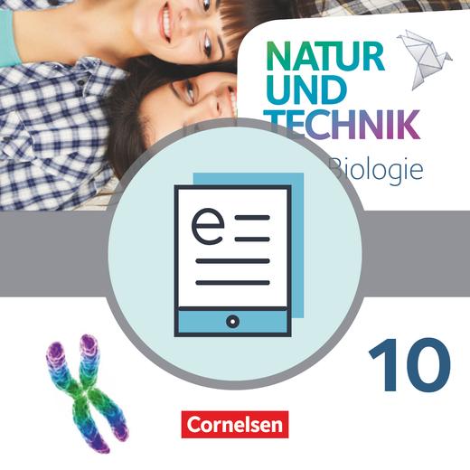 Natur und Technik - Biologie Neubearbeitung - Schülerbuch als E-Book - 10. Schuljahr