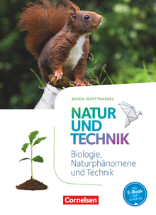 Natur und Technik - Naturwissenschaften: Neubearbeitung - Baden-Württemberg