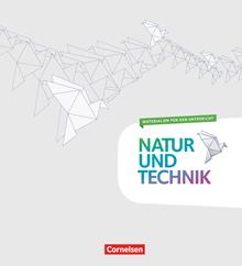 Natur und Technik - Fächerübergreifend - Ordner zu den Handreichungen für den Unterricht
