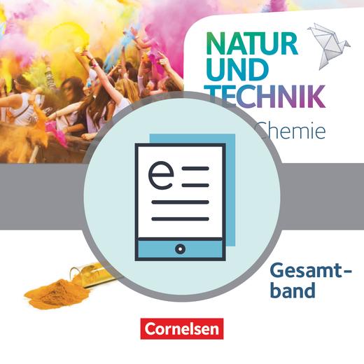 Natur und Technik - Chemie Neubearbeitung - Schülerbuch als E-Book - Gesamtband