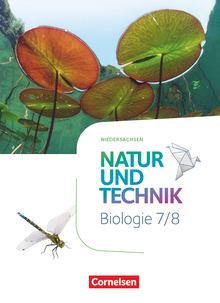 Natur und Technik - Biologie Neubearbeitung - Niedersachsen