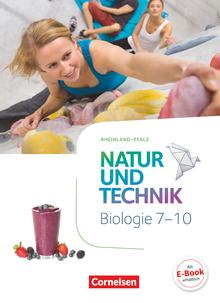 Natur und Technik - Biologie Neubearbeitung - Rheinland-Pfalz