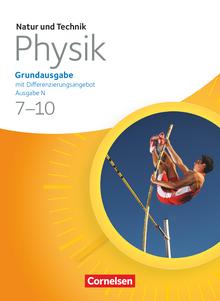 Natur und Technik - Physik: Grundausgabe mit Differenzierungsangebot - Ausgabe N
