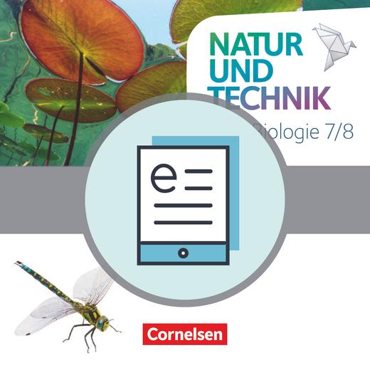 Natur und Technik - Biologie Neubearbeitung - Schülerbuch als E-Book - 7./8. Schuljahr