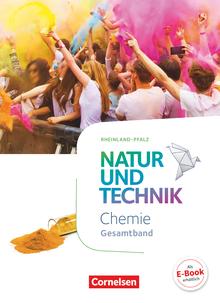 Natur und Technik - Chemie Neubearbeitung - Rheinland-Pfalz