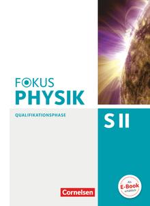 Fokus Physik Sekundarstufe II - Ausgabe C