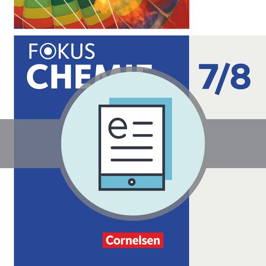 Fokus Chemie - Neubearbeitung - Schülerbuch als E-Book - 7./8. Schuljahr