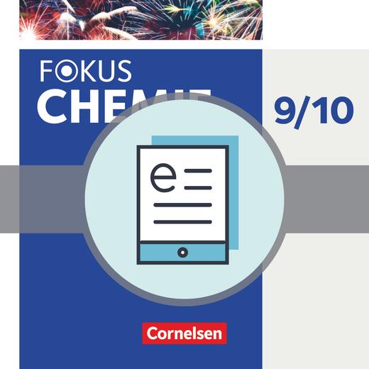 Fokus Chemie - Neubearbeitung - Schülerbuch als E-Book - 9./10. Schuljahr - Sekundarstufe