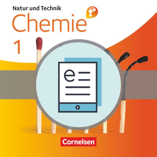 Natur und Technik - Chemie interaktiv: Differenzierende Ausgabe - Schülerbuch als E-Book - Band 1