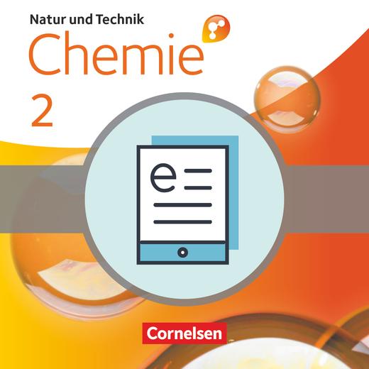 Natur und Technik - Chemie interaktiv: Differenzierende Ausgabe - Schülerbuch als E-Book - Band 2