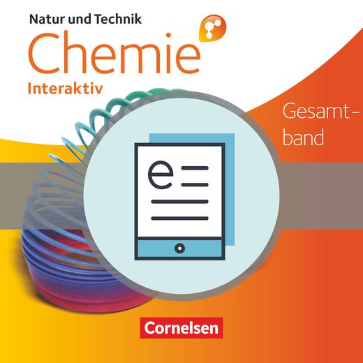 Natur und Technik - Chemie interaktiv: Differenzierende Ausgabe - Schülerbuch als E-Book - Gesamtband