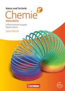 Natur und Technik - Chemie interaktiv: Differenzierende Ausgabe - Niedersachsen