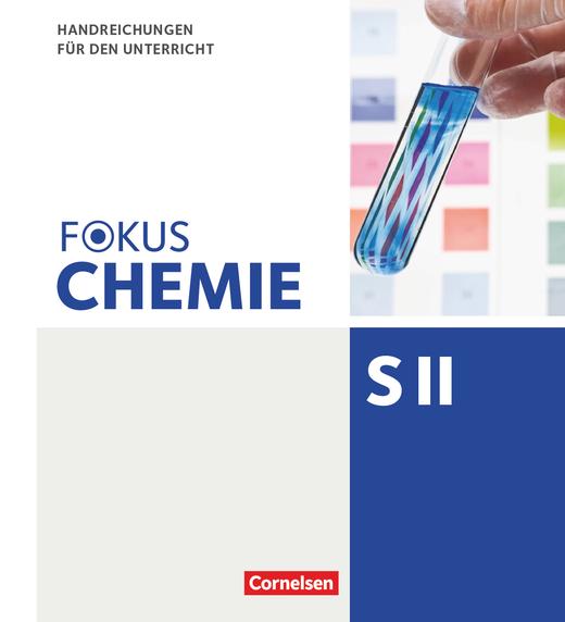 Fokus Chemie - Sekundarstufe II - Handreichungen für den Unterricht im Ordner - Gesamtband