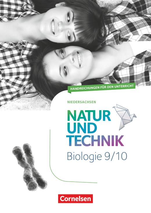 Natur und Technik - Biologie Neubearbeitung - Handreichungen für den Unterricht - 9./10. Schuljahr