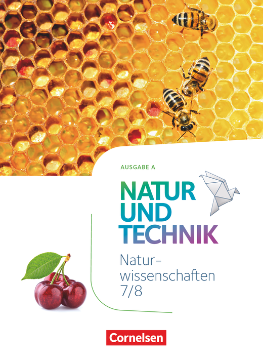Natur und Technik - Naturwissenschaften: Neubearbeitung - Schülerbuch als E-Book - 7./8. Schuljahr: Naturwissenschaften