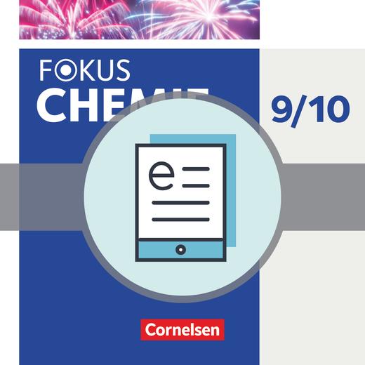 Fokus Chemie - Neubearbeitung - Schülerbuch als E-Book - 9./10. Schuljahr