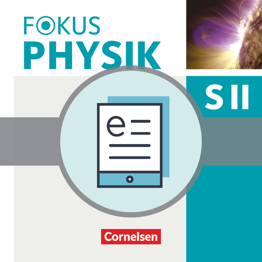 Fokus Physik Sekundarstufe II - Mechanik/Schwingungen und Wellen - Schülerbuch als E-Book - Einführungsphase