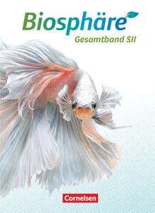 Biosphäre Sekundarstufe II - 2.0 - Schülerbuch - Gesamtband