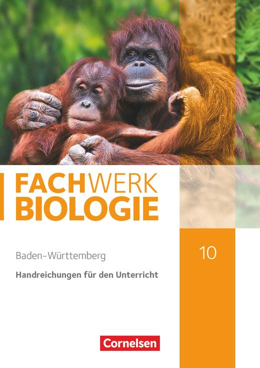Fachwerk Biologie - Handreichungen für den Unterricht - 10. Schuljahr